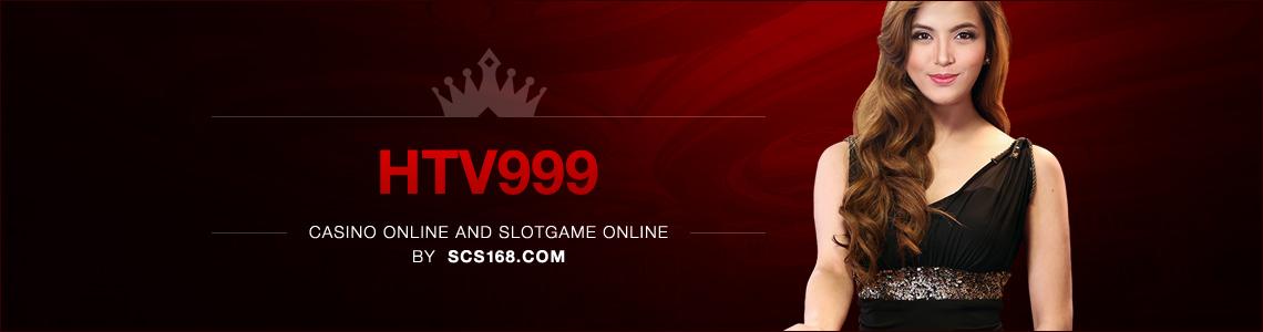 HTV999 คาสิโนออนไลน์ ในเครือ Clubvegas999